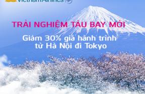 Vietnam Airlines giảm 30% giá hành trình từ Hà Nội đi Tokyo
